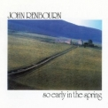 John Renbourn - So Early in the Spring (Castle CMRCD1278 - 2006 Remaster) '1979