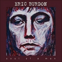 Eric Burdon - Soul Of A Man '2006