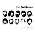 Dubliners, The - 40 Years '2002
