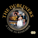 Dubliners, The - A Time To Remember (2CD) '2009