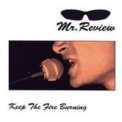 Mr. Review - Keep The Fire Burning '1995