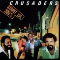 Crusaders, The - Street Life (2014 Reissue) '1979