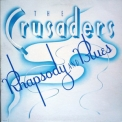 Crusaders, The - Rhapsody And Blues (2014 Reissue) '1980