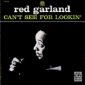 Red Garland Trio - Can't See For Lookin' '1958