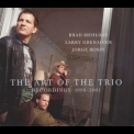 Brad Mehldau - The Art Of The Triо '2011