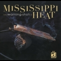 Mississippi Heat - Warning Shot '2014