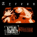 Ayreon - Actual Fantasy (revisited) '2004