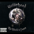 Motorhead - The World Is Yours '2010