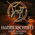 Hammerschmitt - Live At Backstage '2006