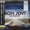 Bon Jovi - Lost Highway (2010 Remastered, Japan) '2007