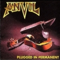 Anvil - Plugged In Permanent '1996