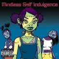 Mindless Self Indulgence - Frankenstein Girls Will Seem Strangely Sexy '2000
