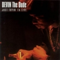 Devin The Dude - Just Tryin' To Live '2002