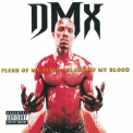Dmx - Flesh Of My Flesh Blood Of My Blood '1998