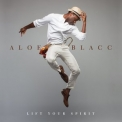 Aloe Blacc - Lift Your Spirit '2013