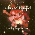 Edward Ka-Spel - Kissing Frogs Is Fine '2005