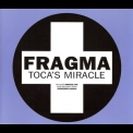 Fragma - Toca's Miracle [CDM] '2000