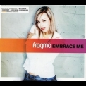 Fragma - Embrace Me [CDM] '2002