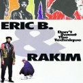 Eric B. & Rakim - Don't Sweat The Technique '1992
