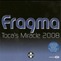 Fragma - Toca's Miracle 2008 (Enhanced Edition) [CDS] '2008