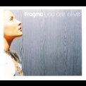 Fragma - You Are Alive [CDS] '2001