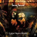 Big Bud - Late Night Blues (CD1) '2000
