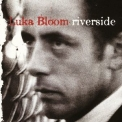 Luka Bloom - Riverside '1990