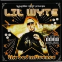 Lil Wyte - The Bad Influence '2009