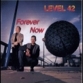 Level 42 - Forever Now (1995 Reissue) '1994