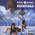 Too Short - Cocktails '1995