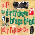 Dirty Dozen Brass Band, The - Jelly '1993