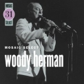 Woody Herman - Mosaic Select (3CD) '2008