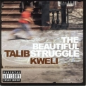 Talib Kweli - The Beautiful Struggle '2004