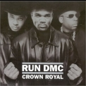 RUN DMC - Crown Royal '2001