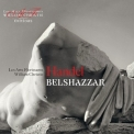 Handel - Belshazzar (Les Arts Florissants, William Christie) '2013