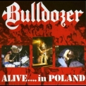 Bulldozer - Alive ... In Poland '1990