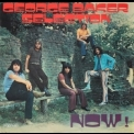George Baker Selection - Now! '1971