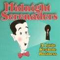 Midnight Serenaders - A Little Keyhole Business '2013