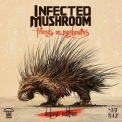 Infected Mushroom - Friends On Mushrooms, Deluxe Edition '2015