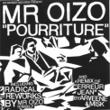 Mr. Oizo - Pourriture '2009
