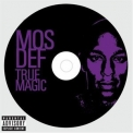 Mos Def - True Magic '2006