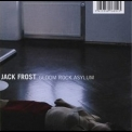 Jack Frost - Gloom Rock Asylum '2000