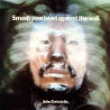 John Entwistle - Smash Your Head Against The Wall '1971