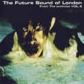 Future Sound Of London, The - From The Archives Vol.5 '2008