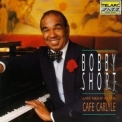 Bobby Short - Late Night At The Cafe Carlyle '1992