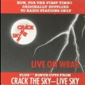 Crack The Sky - Live On Wbab / Live Sky '1976