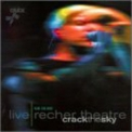 Crack The Sky - Live Recher Theatre 06.19.99 (2CD) '2000