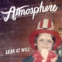 Atmosphere - Leak At Will '2009
