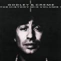Godley & Creme - The History Mix Vol. 1 '1985