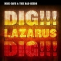 Nick Cave & The Bad Seeds - Dig!!! Lazarus Dig!!! '2008